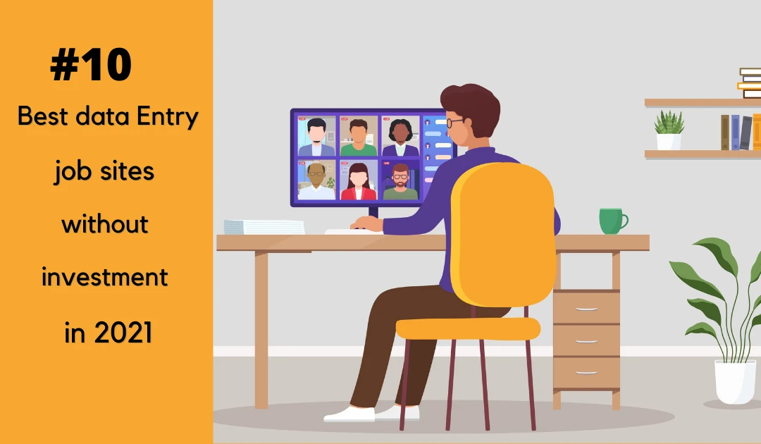 10 Best data entry job sites without investment in 2021